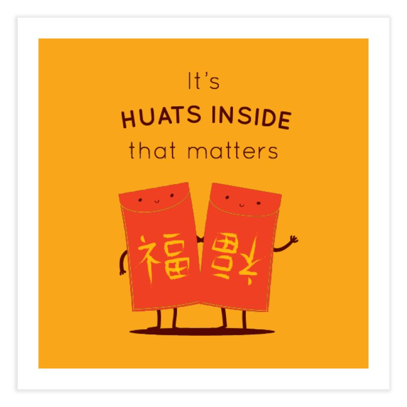 Huats Inside that matters Home Fine Art Print by agrimony // Aaron Thong