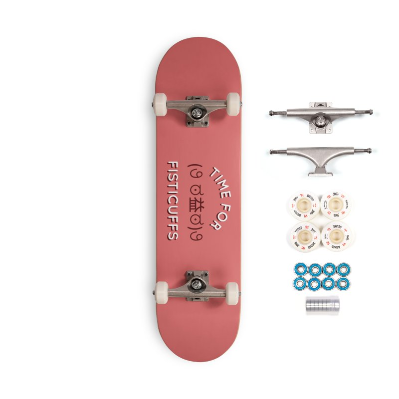 Time For Fisticuffs! Accessories Complete - Premium Skateboard by agrimony // Aaron Thong