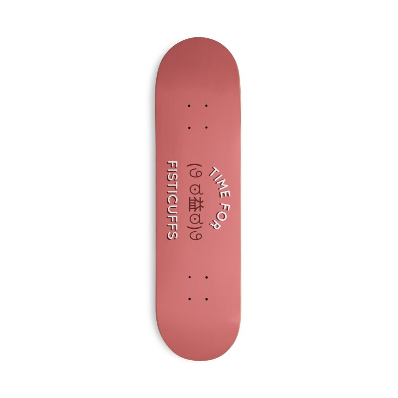 Time For Fisticuffs! Accessories Deck Only Skateboard by agrimony // Aaron Thong