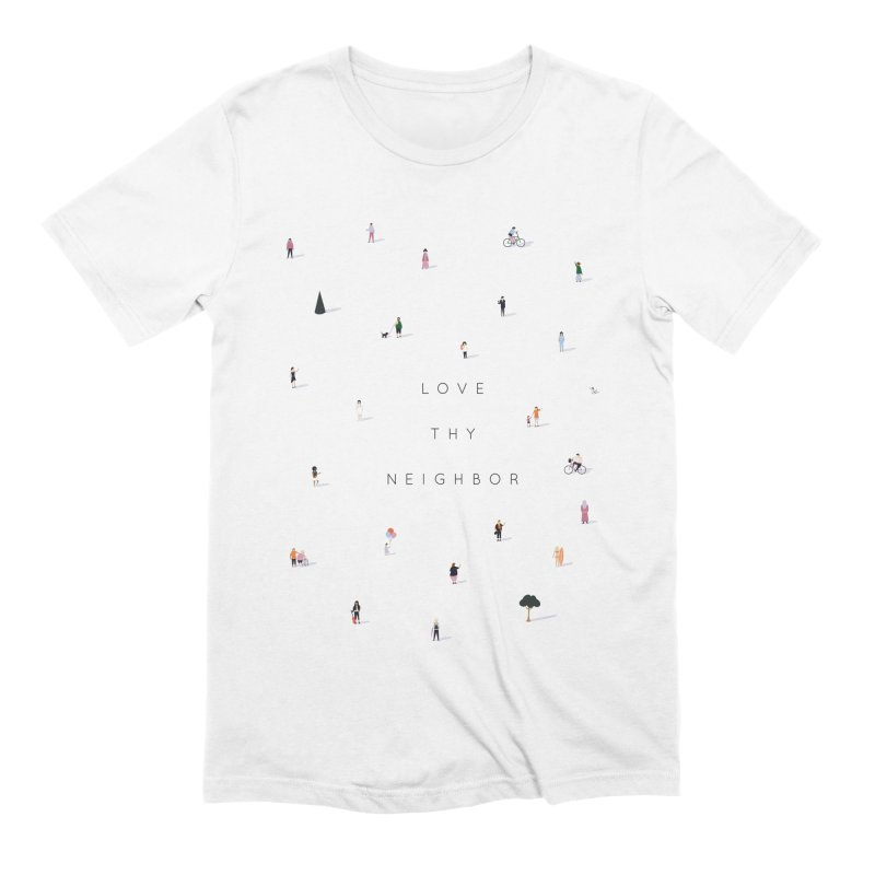 Far Apart, Near in Heart (Love Thy Neighbor) Men's Extra Soft T-Shirt by agrimony // Aaron Thong