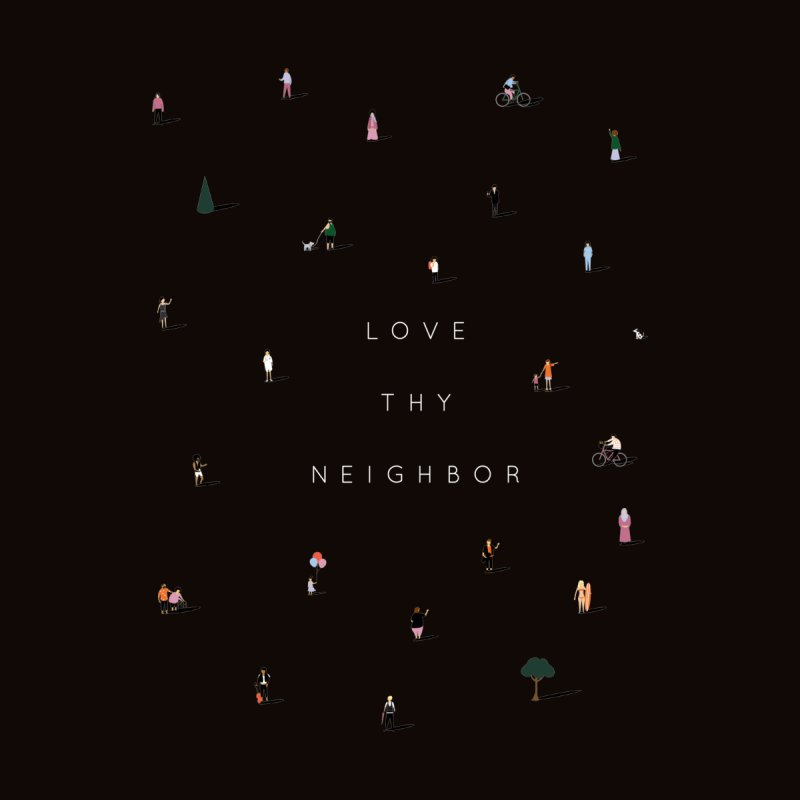 Far Apart, Near In Heart (Love Thy Neighbor) - Black Men's T-Shirt by agrimony // Aaron Thong