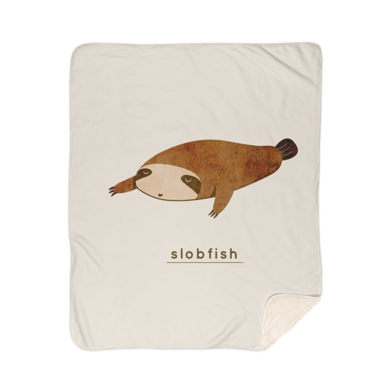 Slobfish Home Blanket by agrimony // Aaron Thong