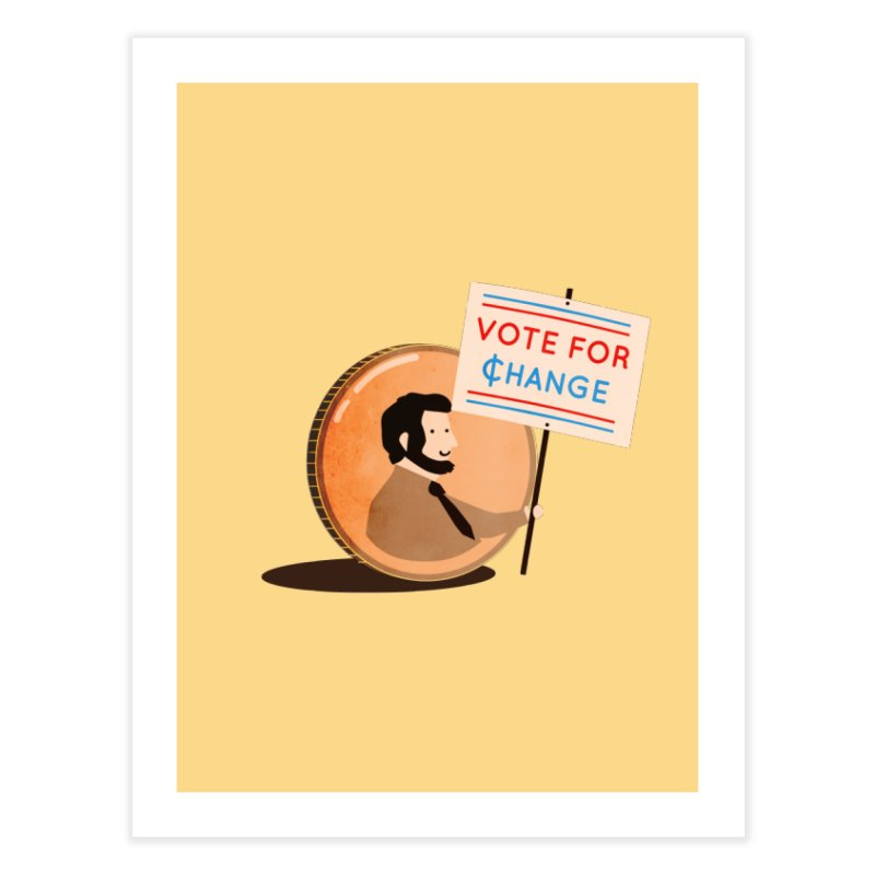 Vote for Change Home Fine Art Print by agrimony // Aaron Thong