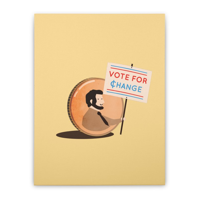 Vote for Change Home Stretched Canvas by agrimony // Aaron Thong