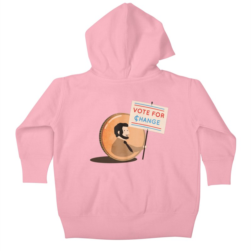 Vote for Change Kids Baby Zip-Up Hoody by agrimony // Aaron Thong