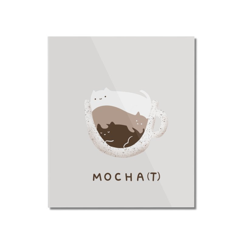 Mochat Home Mounted Acrylic Print by agrimony // Aaron Thong