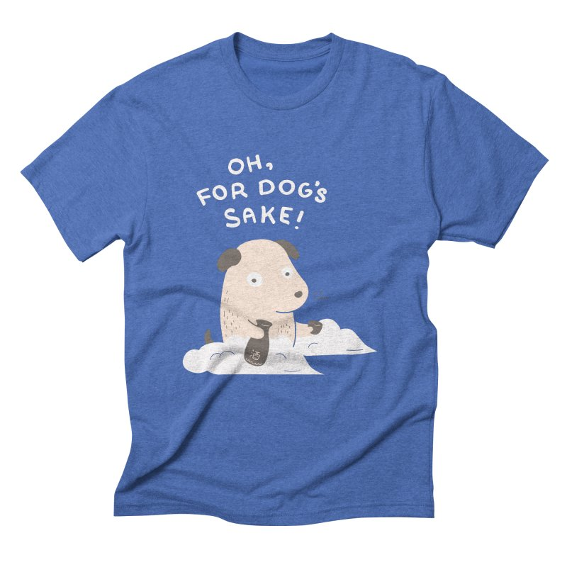 For Dog's Sake Men's Triblend T-Shirt by agrimony // Aaron Thong