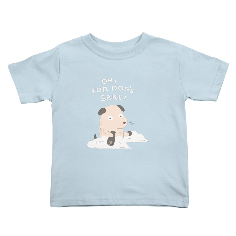 For Dog's Sake Kids Toddler T-Shirt by agrimony // Aaron Thong