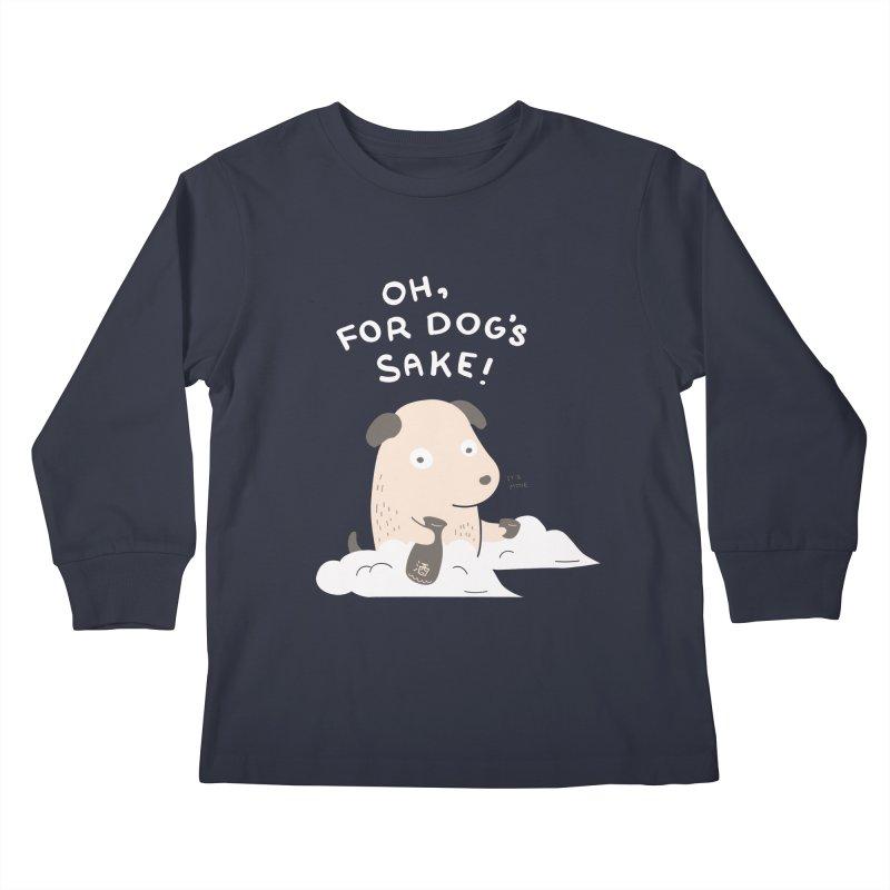 For Dog's Sake Kids Longsleeve T-Shirt by agrimony // Aaron Thong
