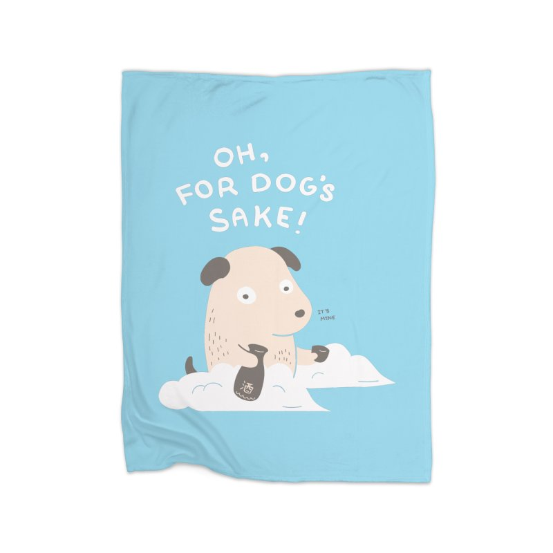 For Dog's Sake Home Blanket by agrimony // Aaron Thong