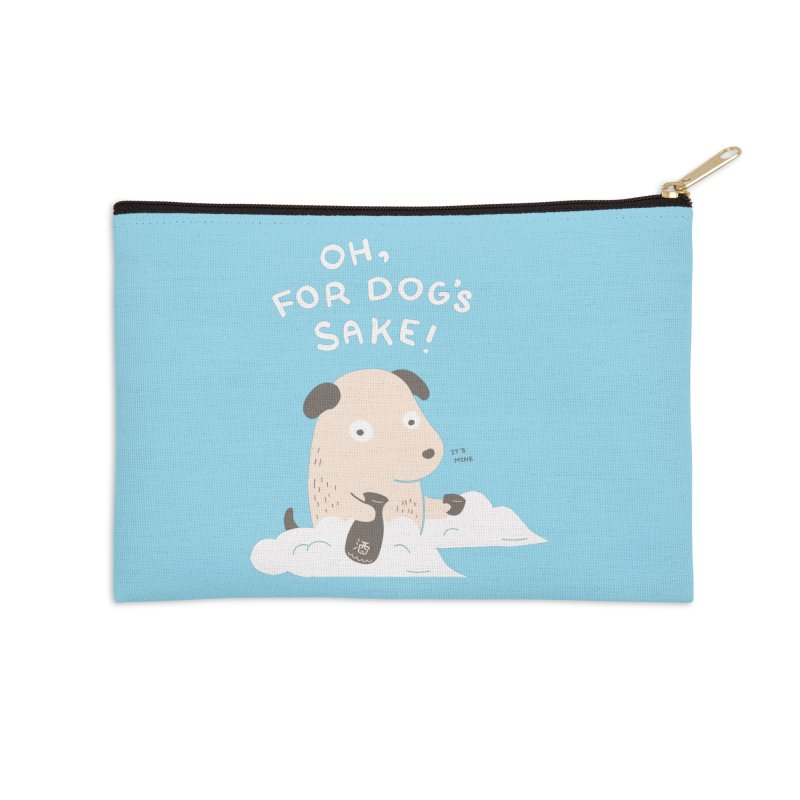 For Dog's Sake Accessories Zip Pouch by agrimony // Aaron Thong