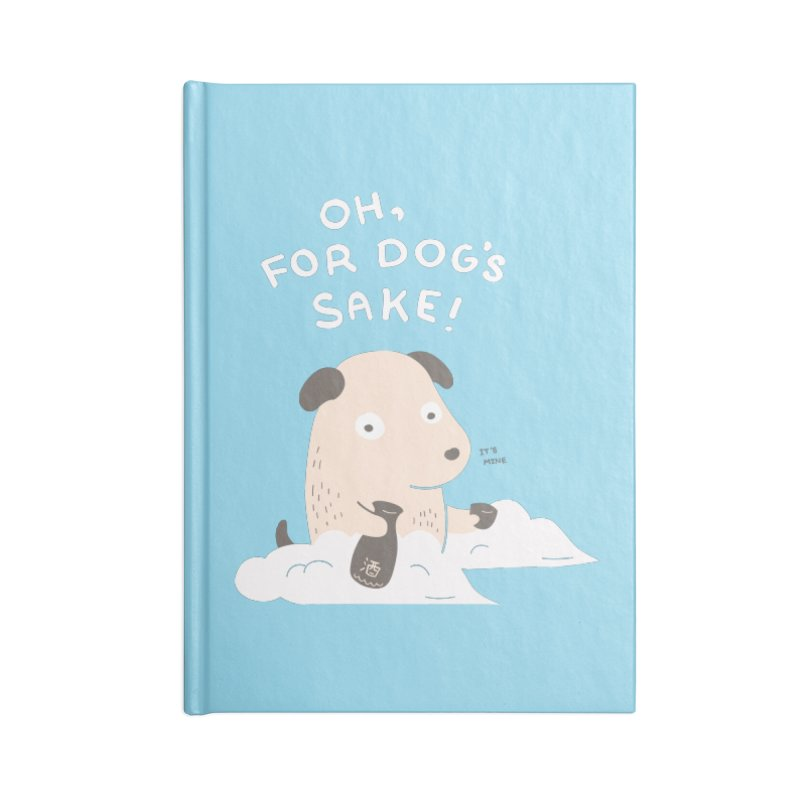 For Dog's Sake Accessories Lined Journal Notebook by agrimony // Aaron Thong