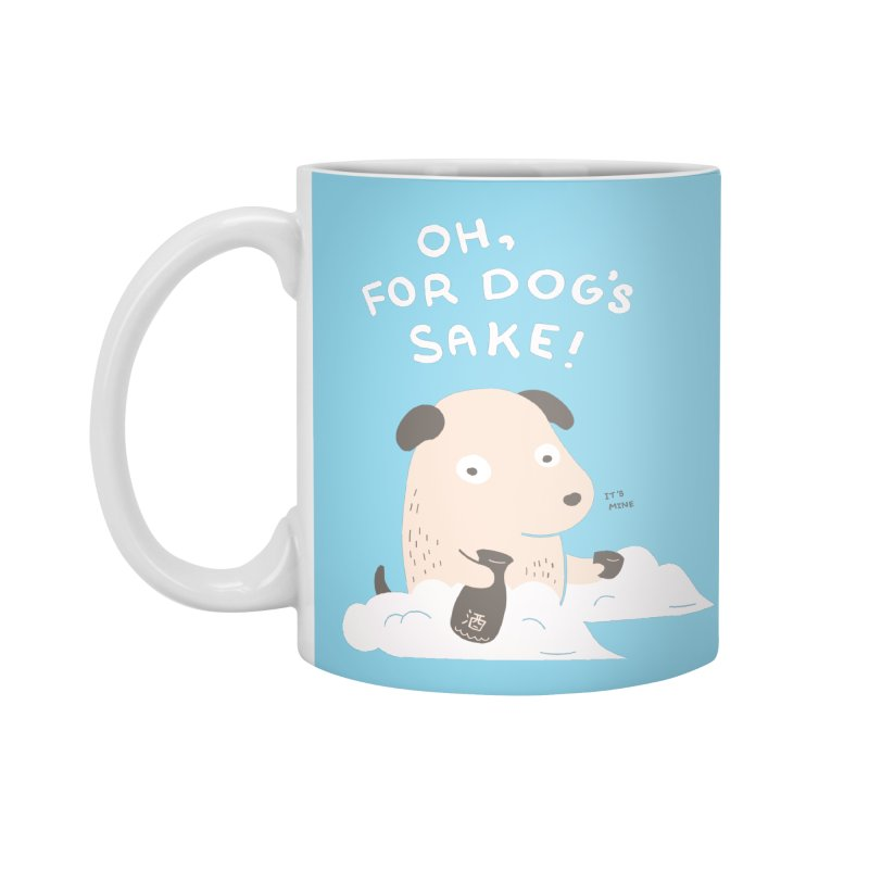For Dog's Sake Accessories Standard Mug by agrimony // Aaron Thong