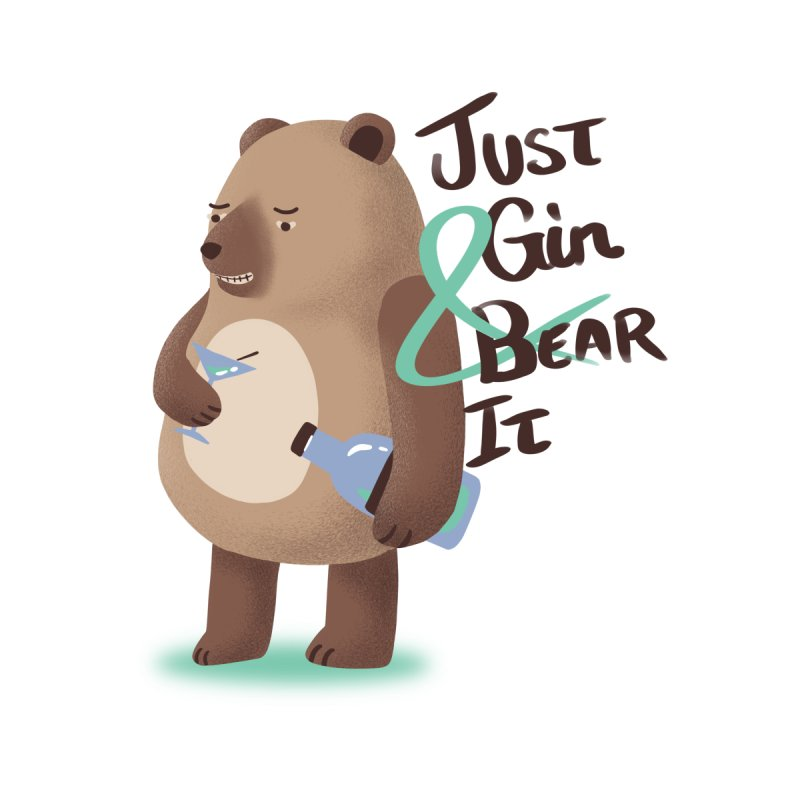 Just Gin and Bear it Accessories Skateboard by agrimony // Aaron Thong