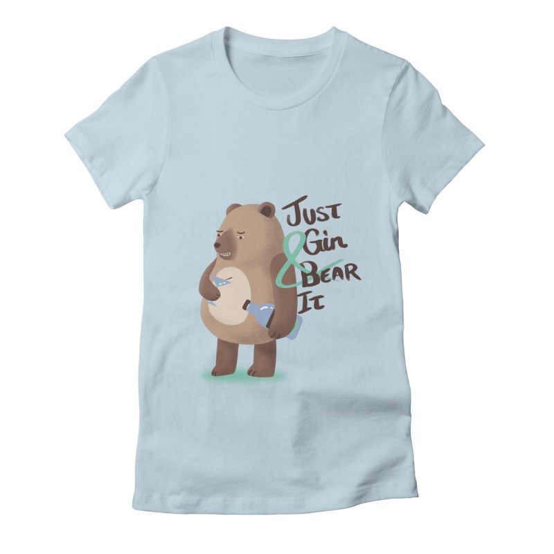Just Gin and Bear it Women's T-Shirt by agrimony // Aaron Thong