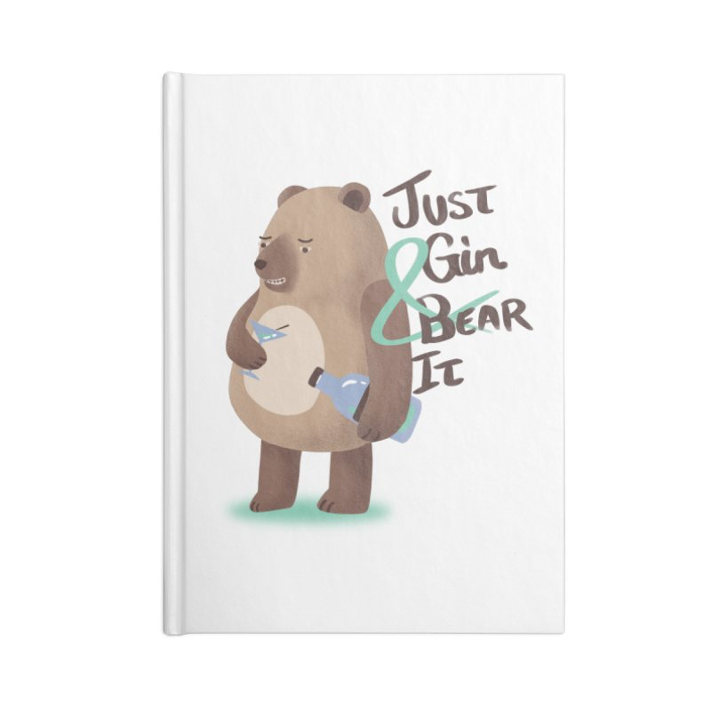 Just Gin and Bear it Accessories Notebook by agrimony // Aaron Thong