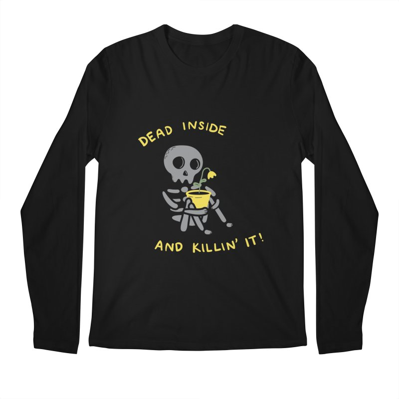 Dead Inside and Killin It Men's Longsleeve T-Shirt by agrimony // Aaron Thong