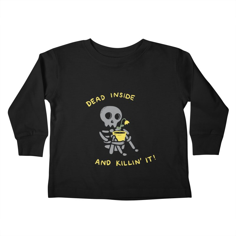 Dead Inside and Killin It Kids Toddler Longsleeve T-Shirt by agrimony // Aaron Thong