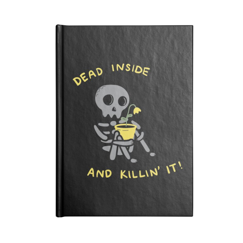 Dead Inside and Killin It Accessories Notebook by agrimony // Aaron Thong