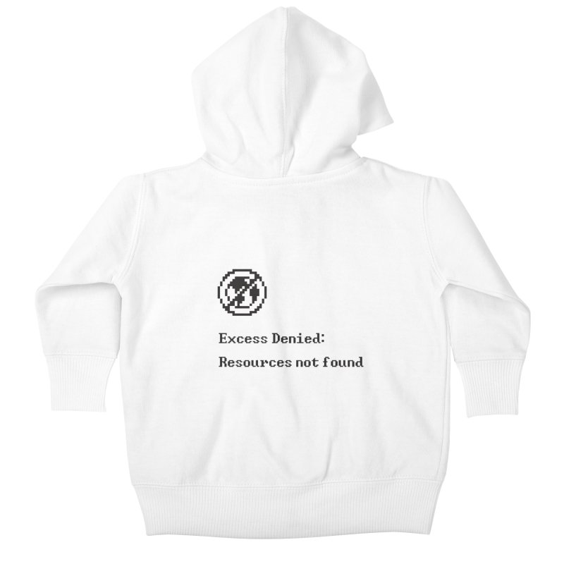 Excess Denied Kids Baby Zip-Up Hoody by agrimony // Aaron Thong