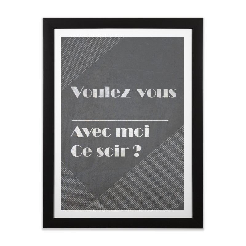Voulez-vous _____ Home Framed Fine Art Print by agrimony // Aaron Thong