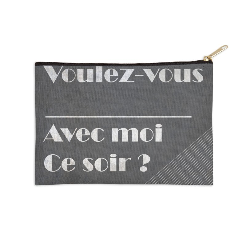 Voulez-vous _____ Accessories Zip Pouch by agrimony // Aaron Thong