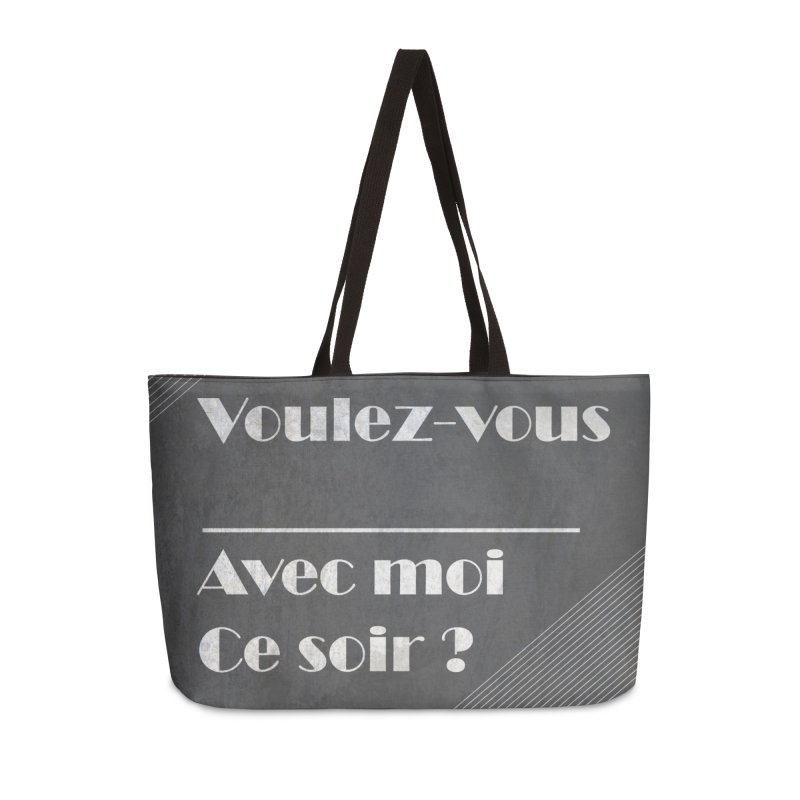 Voulez-vous _____ Accessories Weekender Bag Bag by agrimony // Aaron Thong