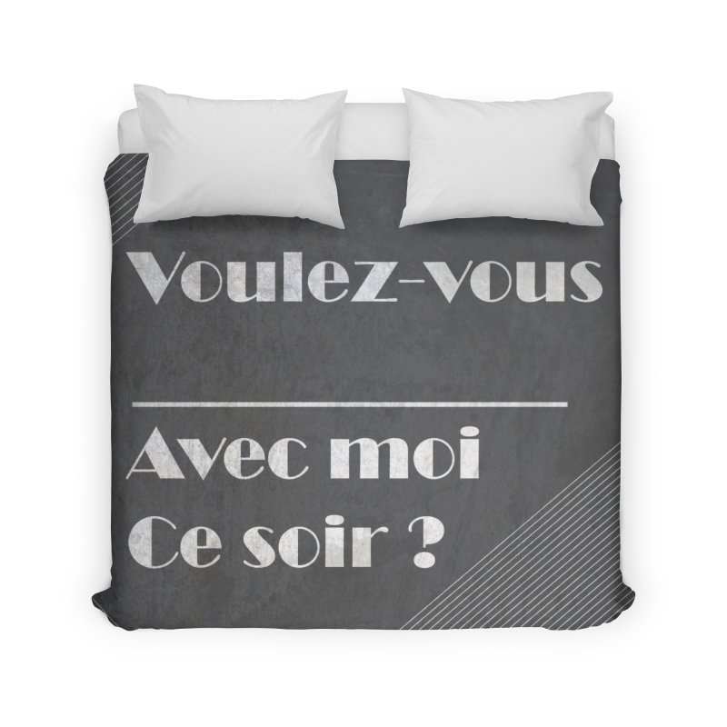 Voulez-vous _____ Home Duvet by agrimony // Aaron Thong