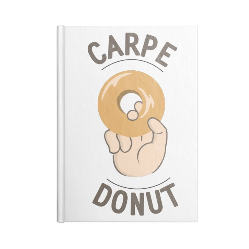 Carpe Donut Accessories Blank Journal Notebook by agrimony // Aaron Thong
