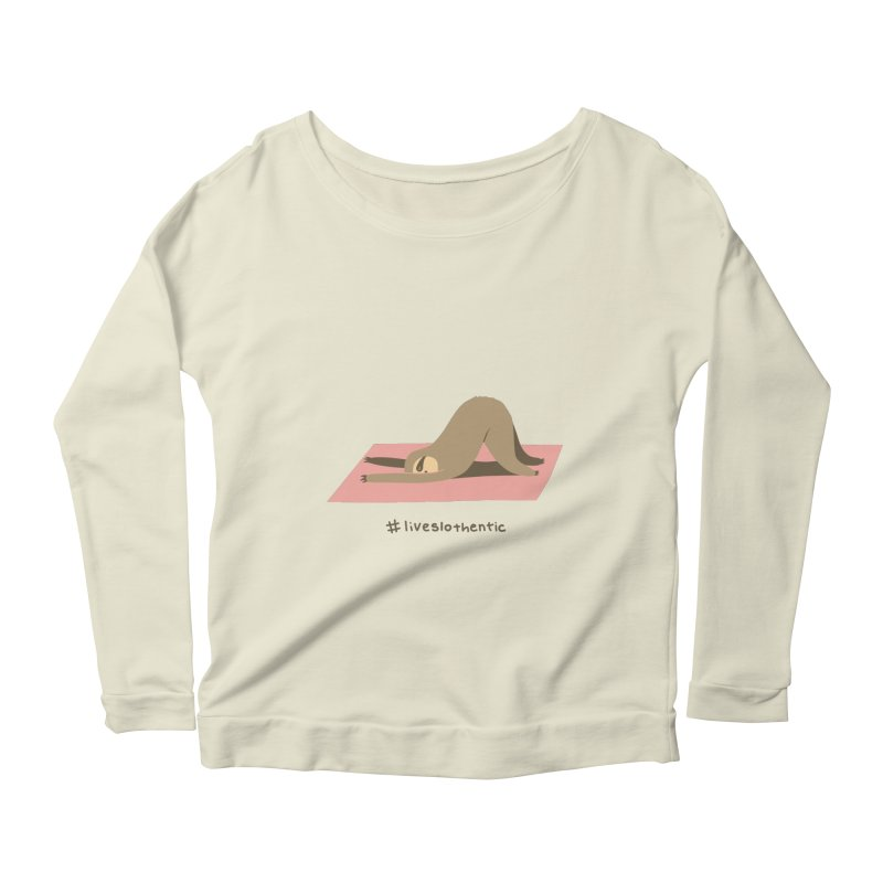 Live Slothentic Women's Longsleeve Scoopneck  by agrimony // Aaron Thong