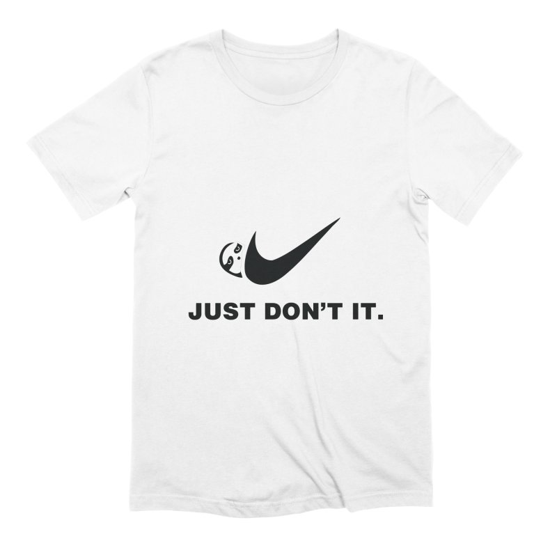 Just don't it Men's Extra Soft T-Shirt by agrimony // Aaron Thong