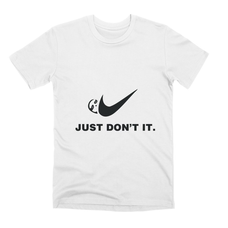 Just don't it Men's Premium T-Shirt by agrimony // Aaron Thong