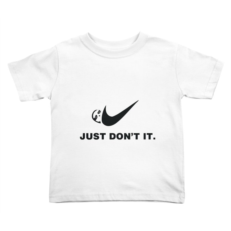 Just don't it Kids Toddler T-Shirt by agrimony // Aaron Thong