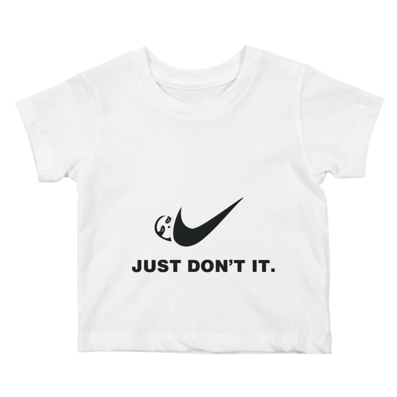 Just don't it Kids Baby T-Shirt by agrimony // Aaron Thong