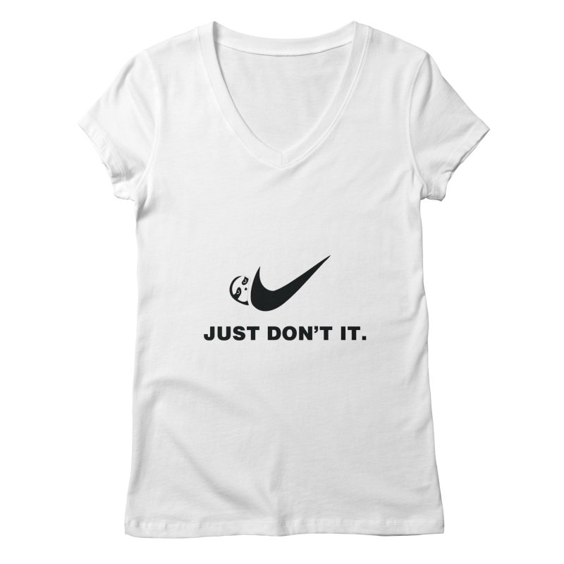 Just don't it Women's V-Neck by agrimony // Aaron Thong