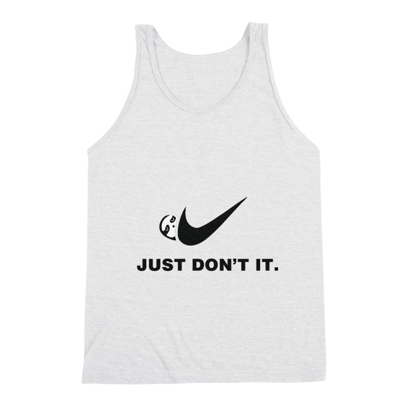 Just don't it Men's Triblend Tank by agrimony // Aaron Thong