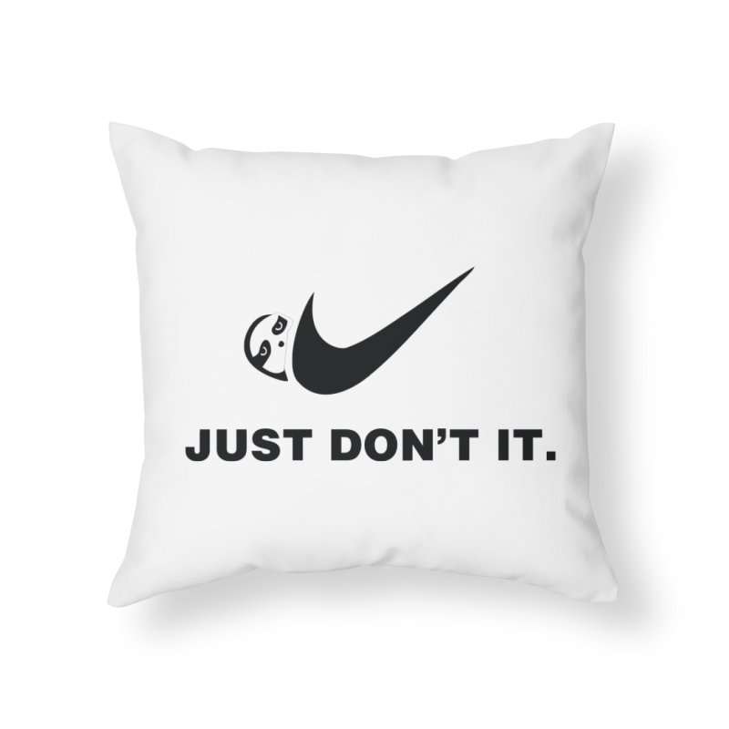 Just don't it Home Throw Pillow by agrimony // Aaron Thong