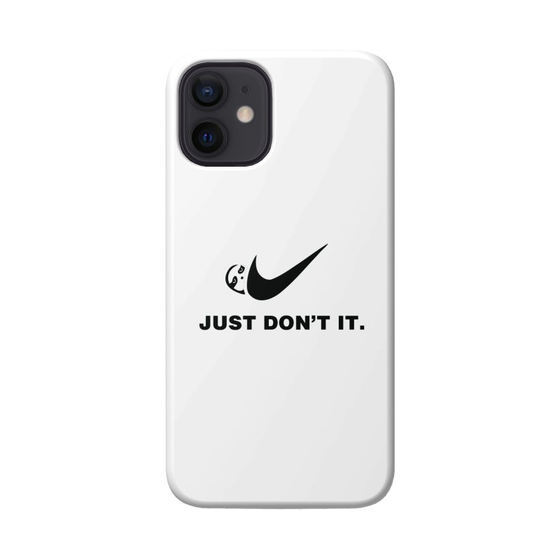 Just don't it Accessories Phone Case by agrimony // Aaron Thong