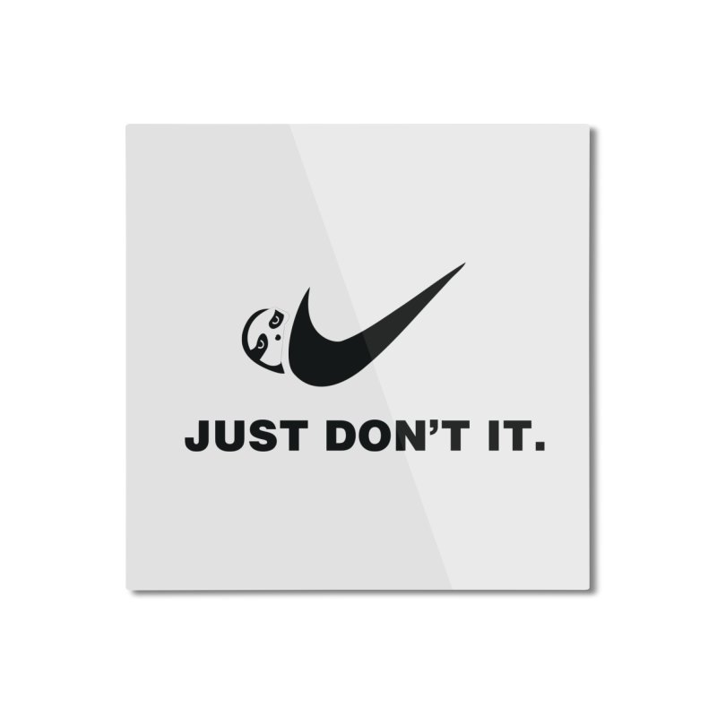 Just don't it Home Mounted Aluminum Print by agrimony // Aaron Thong