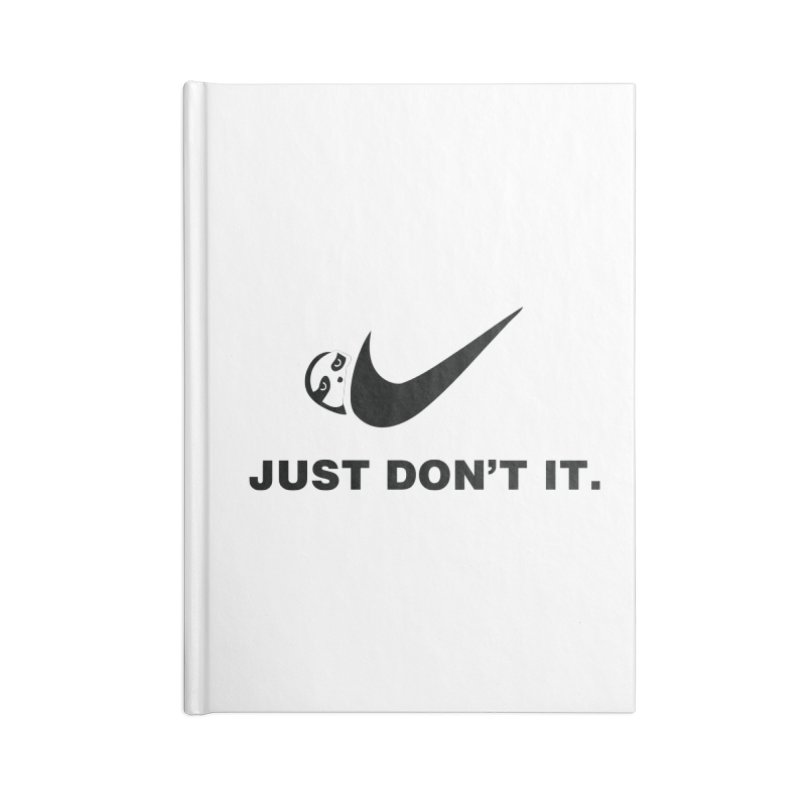 Just don't it Accessories Blank Journal Notebook by agrimony // Aaron Thong