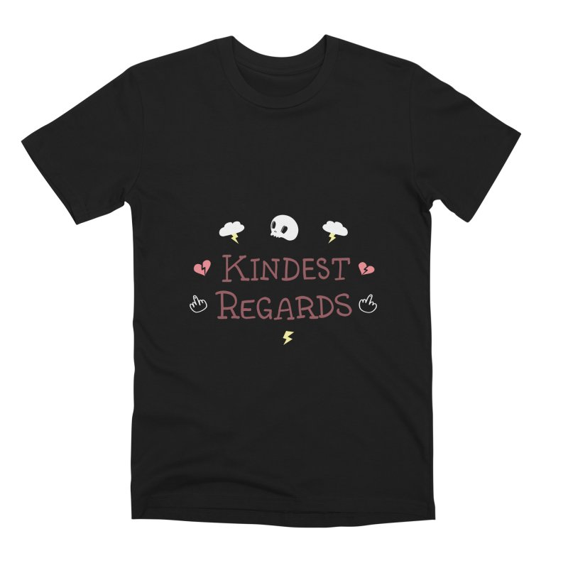 Kindest Regards Men's Premium T-Shirt by agrimony // Aaron Thong