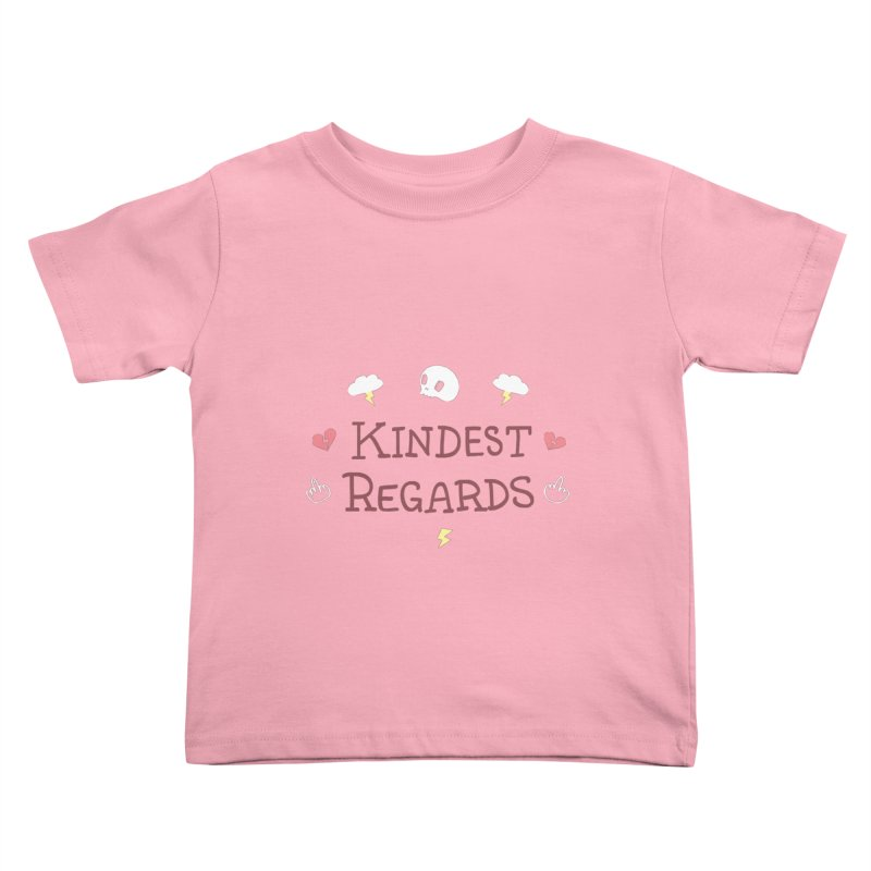 Kindest Regards Kids Toddler T-Shirt by agrimony // Aaron Thong