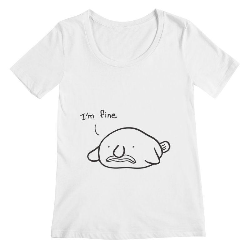 Blobfish is fine Women's Regular Scoop Neck by agrimony // Aaron Thong
