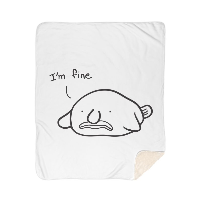 Blobfish is fine Home Sherpa Blanket Blanket by agrimony // Aaron Thong