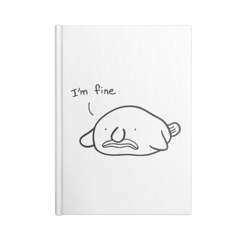 Blobfish is fine Accessories Lined Journal Notebook by agrimony // Aaron Thong