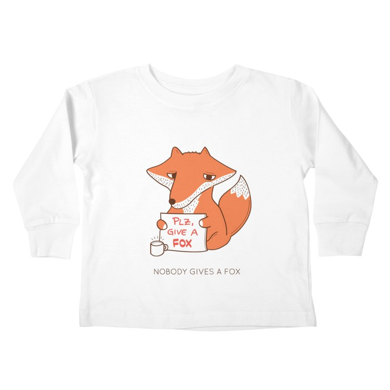 Nobody Gives A Fox Kids Toddler Longsleeve T-Shirt by agrimony // Aaron Thong