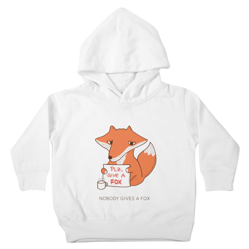 Nobody Gives A Fox Kids Toddler Pullover Hoody by agrimony // Aaron Thong
