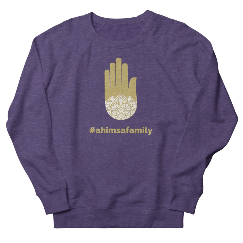 #ahimsafamily Design Women's French Terry Sweatshirt by ahimsafamily's shop