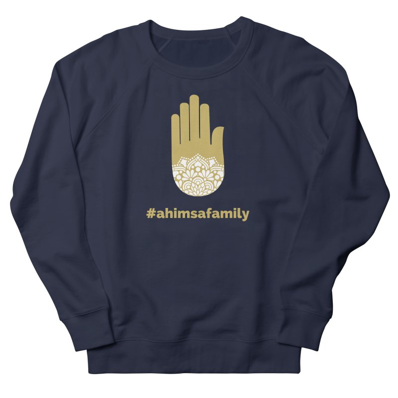 #ahimsafamily Design in Women's French Terry Sweatshirt Navy by ahimsafamily's shop