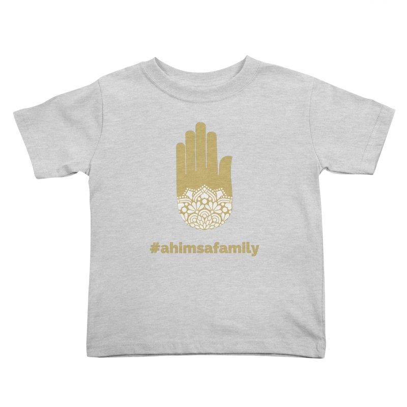 #ahimsafamily Design Kids Toddler T-Shirt by ahimsafamily's shop
